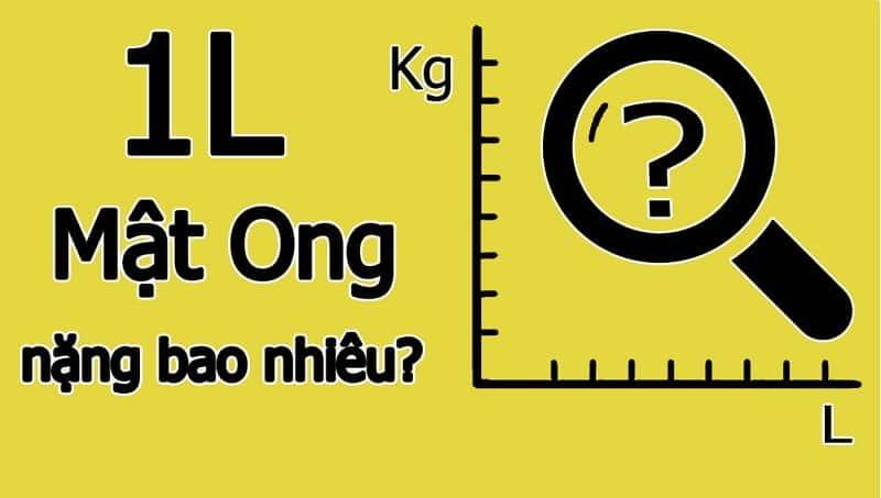 1 lít mật ong bằng bao nhiêu kg